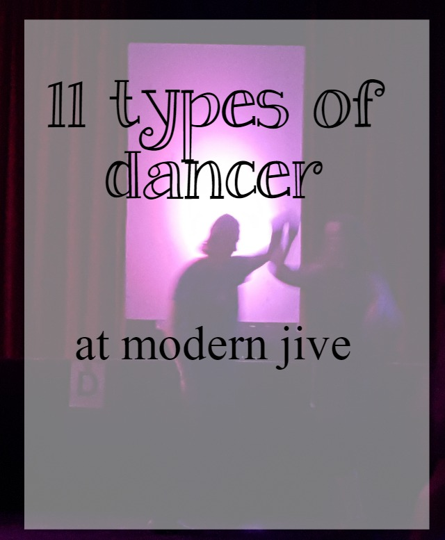 11 types of dancer at modern jive - What about dance