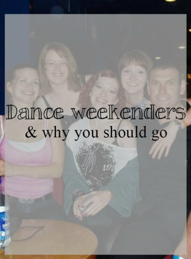 Dance weekenders and why you should go - What about dance (1)