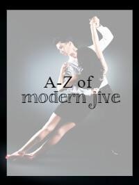 A-Z of modern jive